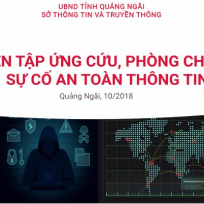 """Diễn tập ứng cứu, phòng chống sự cố an toàn thông tin"""" tỉnh Quảng Ngãi"""